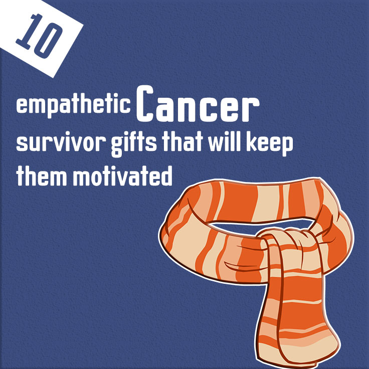 Gifts ideas for cancer patients