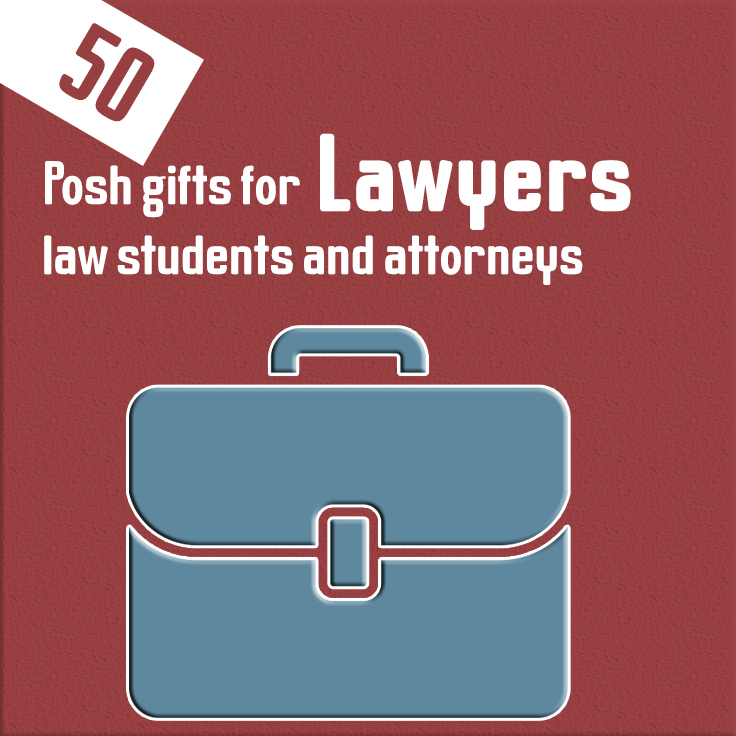 17 Posh gifts for lawyers, law students and attorneys
