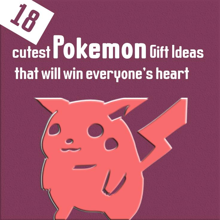 18 cutest pokemon gift ideas that will win everyone's heart