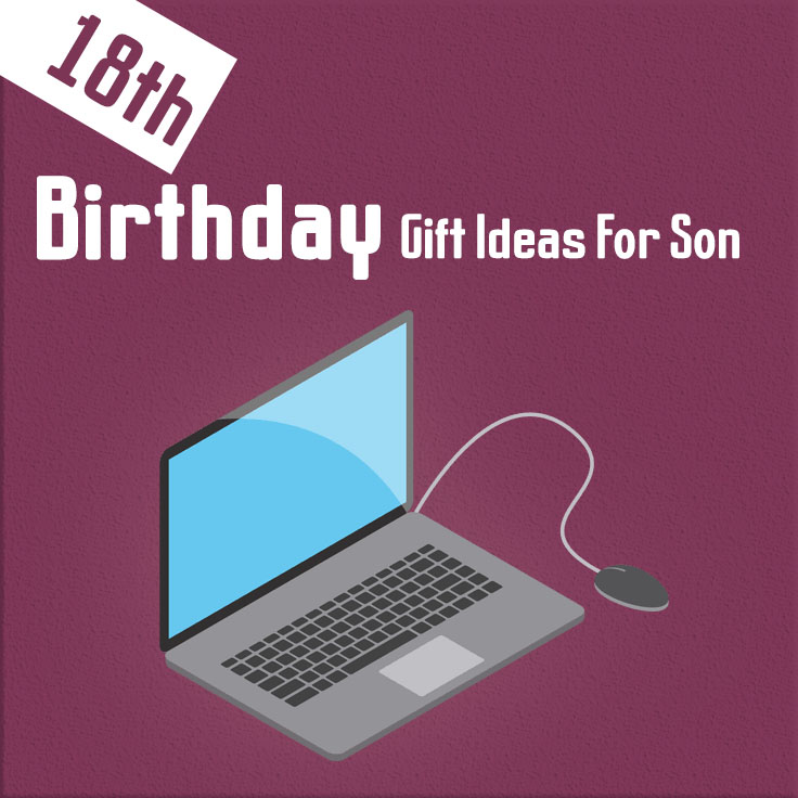 18th Birthday Gift Ideas For Son